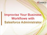 Improvise Your Business Workflows with Salesforce Administrator