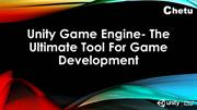 Unity Game Engine- The Ultimate Tool For Game Development