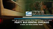 Party Bus Rental Chicago is Ideal for Have an Upcoming Special Field T