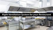 Knowing about the Right Ventilation System for your Restaurant