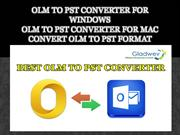 OLM-to-PST-Converter-for-Windows-and-OLM -PST-Converter-for-Mac