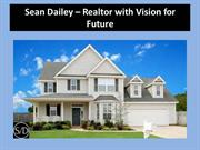 Sean Dailey – Realtor with Vision for Future