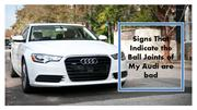 Signs That Indicate the Ball Joints of My Audi are bad