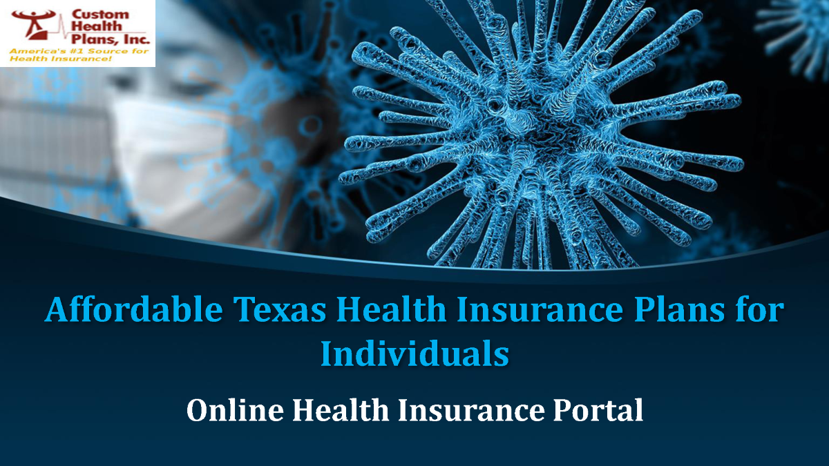 Affordable Texas Health Insurance Plans for Individuals ...