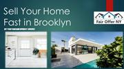 Sell Your Home Fast in Brooklyn
