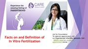 Facts on and Definition of In Vitro Fertilization