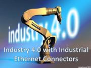 Industry 4.0 with Industrial Ethernet Connectors