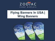 Flying Banners In USA | Wing Banners | Zodiac Event Displays