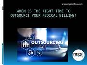 When is the Right Time to Outsource Medical Billing