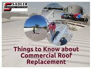 Things to Know about Commercial Roof Replacement
