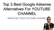 3 Best High Paying Google Adsense Alternatives For YOUTUBE CHANNEL 202