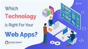 How to Choose the Right Technology Stack for Web App Development in 20