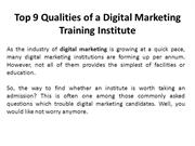 Top 9 Qualities of a Digital Marketing Training Institute