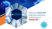 How a Cloud ERP Can Help Your Business in the Time of COVID-19
