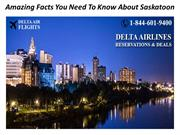 Amazing Facts You Need To Know About Saskatoon