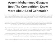 Azeem Mohammed Glasgow  Beat The Competition, Know