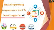 What Programming Languages Are Used To Develop Apps For iOS?