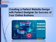 Creating a Perfect Website Design with Perfect Designer for Success of