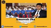 Amaresh Jha - Don't distract yourself from your goal