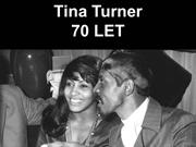 Tina Turner - 70 let