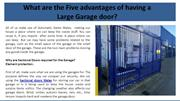 What are the Five advantages of having a Large Garage door