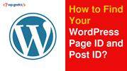 How to Find Your WordPress Page ID and Post ID
