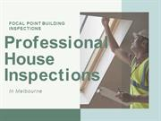 Professional House Inspections in Melbourne