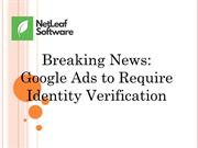 Breaking News  Google Ads to Require Identity Verification