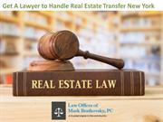 Get A Lawyer to Handle Real Estate Transfer New York