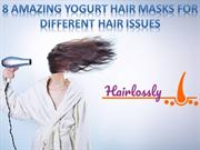 8 Amazing Yogurt Hair Masks for Different Hair Issues
