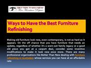 Ways to Have the Best Furniture Refinishing