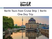 Berlin One Day Trip  Berlin Tours from Cruise Ship