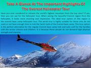 Take A Glance At The Important Of The Everest Helicopter Tour