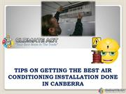 Tips on Getting the Best Air Conditioning Installation