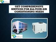 Get Comprehensive Services for all your Air Conditioning Needs