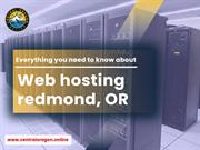Everything you need to know about web hosting Redmond OR