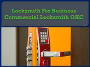 Locksmith For Business Commercial Locksmith OKC