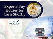 Experts Buy Houses for Cash Shortly