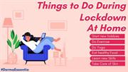 Things to Do During Lockdown at Home _ What Should I Do_