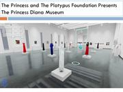 The Princess and The Platypus Foundation Presents The Princess Diana M