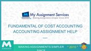 Fundamental Of Cost Accounting Accounting Assignment Help Experts