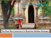 The Must Have Inclusions In Myanmar Holiday Packages