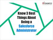 Know 3 Best Things About Being a Salesforce Administrator