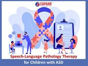 SLP Therapy for Children with ASD | Speech Therapy Centre in Bangalore