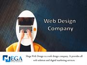 Mega Web Design is to IT Company in India