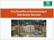 Five Benefits of Warehousing & Distribution Services