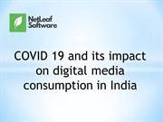 COVID 19 and its impact on digital media consumption in India