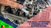 The Real Causes for a Cracked Engine Blocks in Car