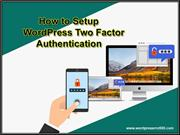 How to Add WordPress Two Factor Authentication with Google Authenticat