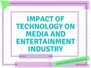 Impact of Technology on Media and Entertainment industry